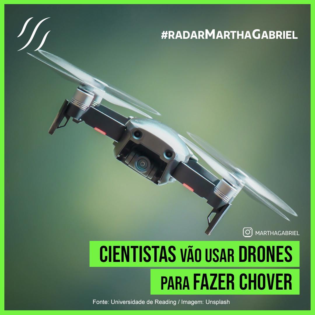 Cientistas vão usar drones para fazer chover