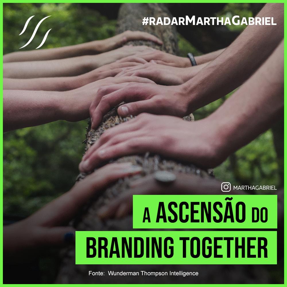 A Ascensão do Branding Together