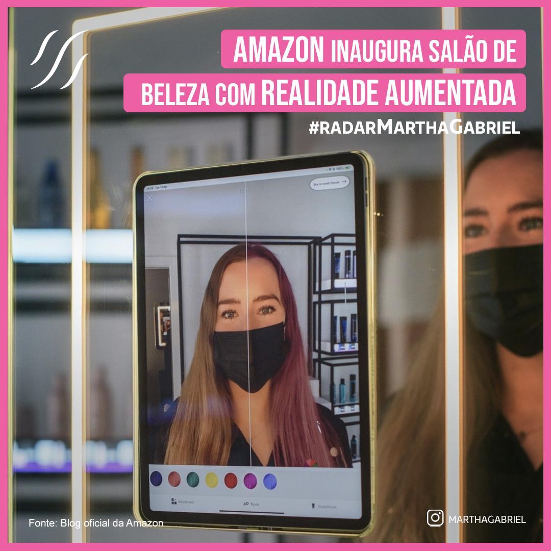 Amazon inaugura salão de beleza com realidade aumentada