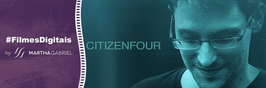 2014 - Citizen Four
