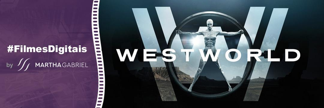 2016 - WestWorld