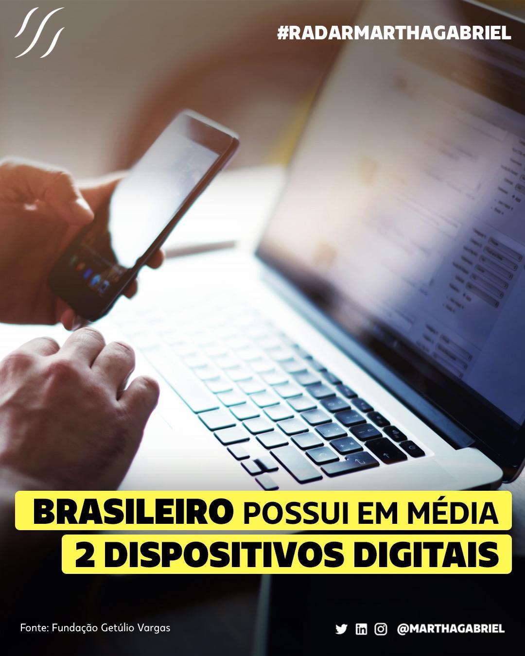 Brasileiro possui em média 2 dispositivos digitais