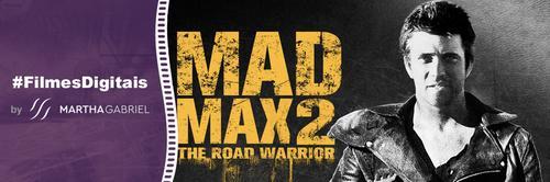 1981 - Mad Max 2