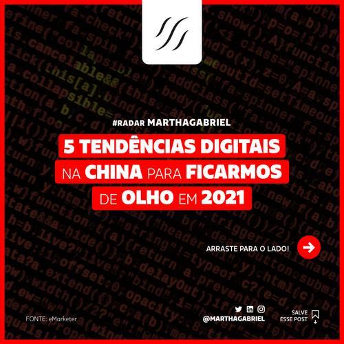 5 Tendências Digitais na China para ficarmos de olho em 2021
