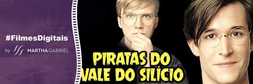 1999 - Piratas do Vale do Silício