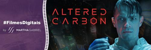 2018 - Altered Carbon