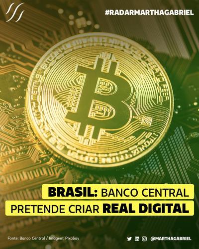 Brasil: Banco Central pretende criar Real Digital