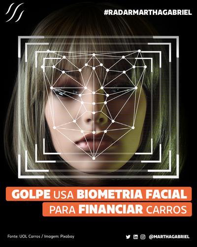 Golpe usa biometria facial para financiar carros