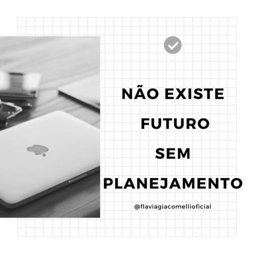 Sem Planejamento não há Futuro!