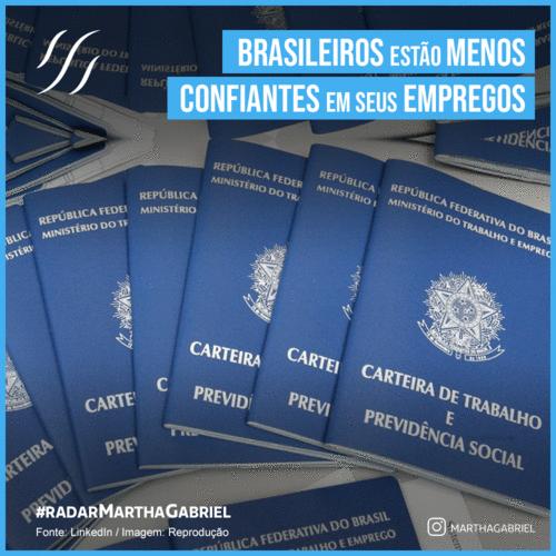 Brasileiros estão menos confiantes em seus empregos